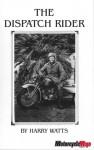 The Dispatch Rider